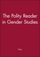 The Polity Reader in Gender Studies (0745612105) cover image