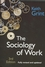 The Sociology of Work: Introduction, 3rd Edition (0745632505) cover image