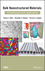 Bulk Nanostructured Materials: Fundamentals and Applications (1118095405) cover image