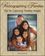 Photographing Families: Tips for Capturing Timeless Images (1118391705) cover image