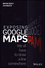 Exposing Google Maps: Essential Security Fixes and Solutions (1119048605) cover image