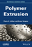 Polymer Extrusion (1848216505) cover image
