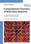 Computational Chemistry of Solid State Materials: A Guide for Materials Scientists, Chemists, Physicists and others (3527314105) cover image