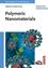 Polymeric Nanomaterials (3527321705) cover image