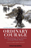 Ordinary Courage: The Revolutionary War Adventures of Joseph Plumb Martin, 4th Edition (EHEP002705) cover image