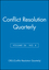 Challenging the Dominant Paradigms in Alternative Dispute Resolution: Conflict Resolution Quarterly, Volume 26, Number 4, Summer 2009, Colloquy Edition (0470529806) cover image