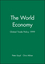 The World Economy, Global Trade Policy 1999 (0631218106) cover image
