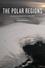 The Polar Regions: An Environmental History (0745670806) cover image