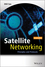 Satellite Networking: Principles and Protocols, 2nd Edition (1118351606) cover image