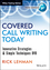Covered Call Writing Today: Innovative Strategies & Simple Techniques (1118633806) cover image