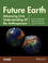 Future Earth: Advancing Civic Understanding of the Anthropocene (1118854306) cover image