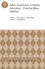 Asian Americans in Higher Education: Charting New Realities: AEHE Volume 40, Number 1 (1118884906) cover image
