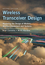 Wireless Transceiver Design: Mastering the Design of Modern Wireless Equipment and Systems, 2nd Edition (1118937406) cover image