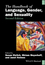 The Handbook of Language, Gender, and Sexuality, 2nd Edition (1119384206) cover image