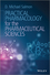 Practical Pharmacology for the Pharmaceutical Sciences (1119975506) cover image