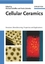 Cellular Ceramics: Structure, Manufacturing, Properties and Applications (3527313206) cover image