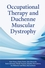 Occupational Therapy and Duchenne Muscular Dystrophy (0470510307) cover image