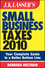 JK Lasser's Small Business Taxes 2010: Your Complete Guide to a Better Bottom Line (0470573007) cover image
