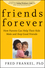 Friends Forever: How Parents Can Help Their Kids Make and Keep Good Friends  (0470624507) cover image