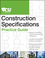 The CSI Construction Specifications Practice Guide (0470635207) cover image