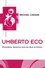 Umberto Eco: Philosophy, Semiotics and the Work of Fiction (0745608507) cover image