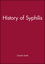 History of Syphilis (0745610307) cover image