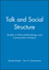 Talk and Social Structure: Studies in Ethnomethodology and Conversation Analysis (0745612407) cover image