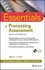Essentials of Processing Assessment, 2nd Edition (1118368207) cover image