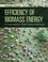 Efficiency of Biomass Energy: An Exergy Approach to Biofuels, Power, and Biorefineries (1118702107) cover image