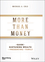 More Than Money: A Guide To Sustaining Wealth and Preserving the Family (1119264707) cover image