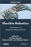 Flexible Robotics: Applications to Multiscale Manipulations (1848215207) cover image