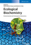 Ecological Biochemistry: Environmental and Interspecies Interactions (3527316507) cover image