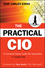 The Practical CIO: A Common Sense Guide for Successful IT Leadership (0470531908) cover image