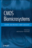 CMOS Biomicrosystems: Where Electronics Meet Biology (0470641908) cover image
