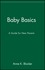 Baby Basics: A Guide for New Parents (0471346608) cover image