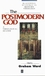 The Postmodern God: A Theological Reader (0631201408) cover image