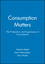 Consumption Matters: The Production and Experience of Consumption (0631203508) cover image