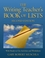 The Writing Teacher's Book of Lists: with Ready-to-Use Activities and Worksheets, 2nd Edition (0787970808) cover image