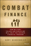 Combat Finance: How Military Values and Discipline Will Help You Achieve Financial Freedom (1118817508) cover image