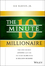 10-Minute Millionaire: The One Secret Anyone Can Use to Turn $2,500 into $1 Million or More (1118856708) cover image