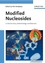 Modified Nucleosides: in Biochemistry, Biotechnology and Medicine (3527318208) cover image