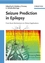 Seizure Prediction in Epilepsy: From Basic Mechanisms to Clinical Applications (3527625208) cover image