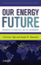 Our Energy Future: Resources, Alternatives and the Environment (0470116609) cover image