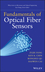 Fundamentals of Optical Fiber Sensors (0470575409) cover image