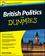 British Politics For Dummies (0470664509) cover image