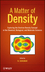 A Matter of Density: Exploring the Electron Density Concept in the Chemical, Biological, and Materials Sciences (0470769009) cover image