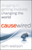 CauseWired: Plugging In, Getting Involved, Changing the World (0470918209) cover image