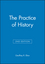 The Practice of History, 2nd Edition (0631229809) cover image