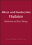 Atrial and Ventricular Fibrillation: Mechanisms and Device Therapy, Volume 9 (0879936509) cover image