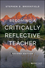 Becoming a Critically Reflective Teacher, 2nd Edition (1119049709) cover image